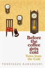 Vente EBooks : Before the Coffee Gets Cold: Tales from the Cafe  - Toshikazu Kawaguchi