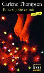 Vente EBooks : Tu es si jolie ce soir  - Carlene Thompson