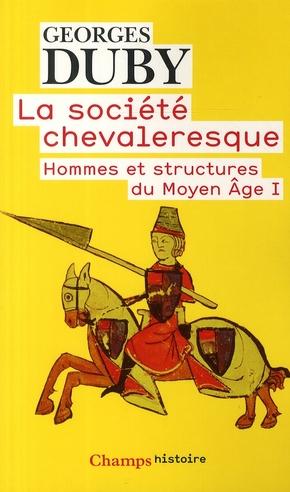 La société chevaleresque