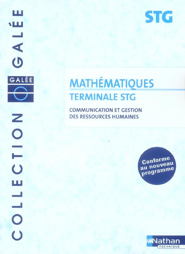 Mathematiques ; Terminale Stg ; Specialite Communication Et Gestion Des Ressources Humaines ; Pochette De L'Eleve (Edition 2006)