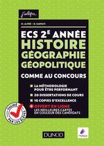 Vente Livre Numérique : ECS 2e année ; histoire géographie géopolitique ; comme au concours !  - Olivier Sarfati - Matthieu Alfré