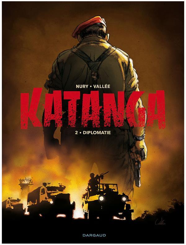 Katanga t.2 ; diplomatie