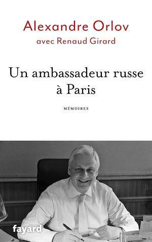 Un ambassadeur russe à Paris ; mémoires