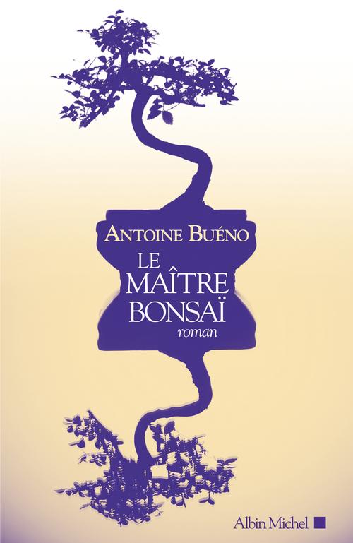 Vente Livre Numérique : Le Maître bonsaï  - Antoine BUENO
