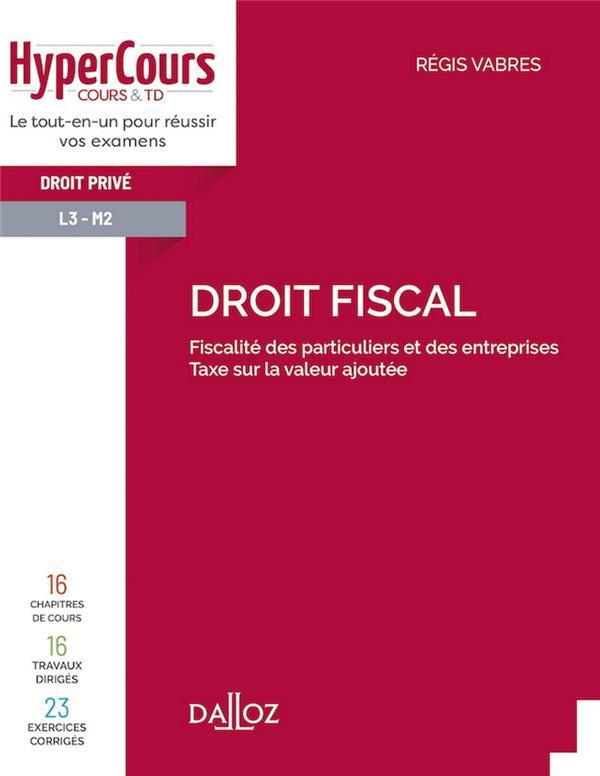 droit fiscal ; fiscalité des particuliers et des entreprises, taxe sur la valeur ajoutée