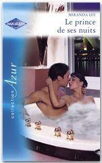 Vente Livre Numérique : Le prince de ses nuits (Harlequin Azur)  - Miranda Lee