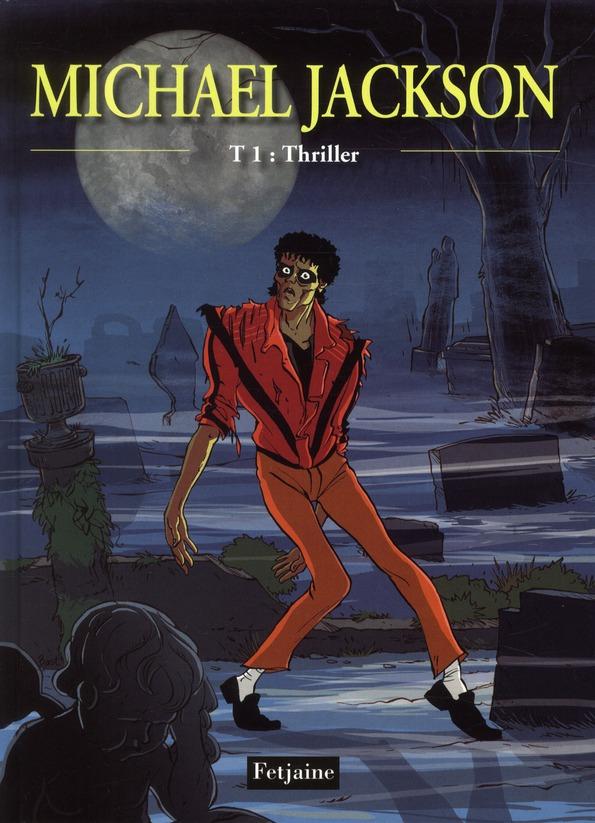 Michael Jackson t.1 ; thriller