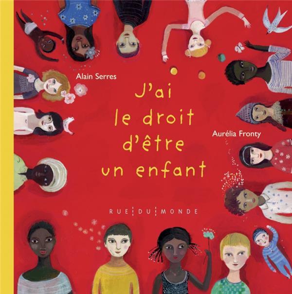 J-AI LE DROIT D-ETRE UN ENFANT SERRES/FRONTY
