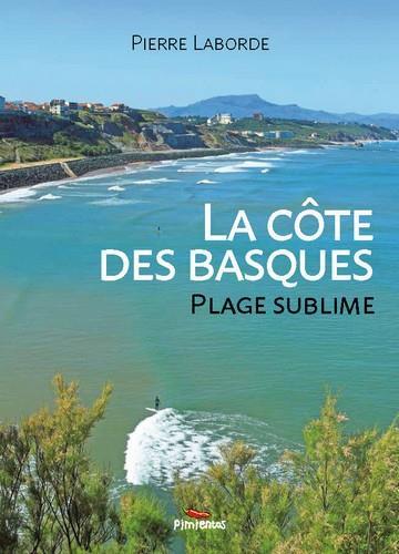 La Côte des Basques, plage sublime