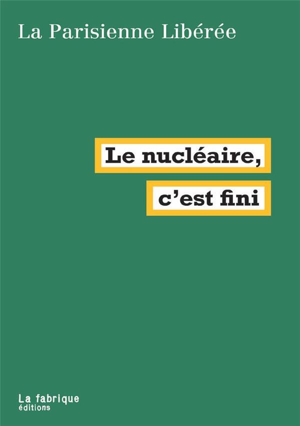 Le nucléaire, c'est fini