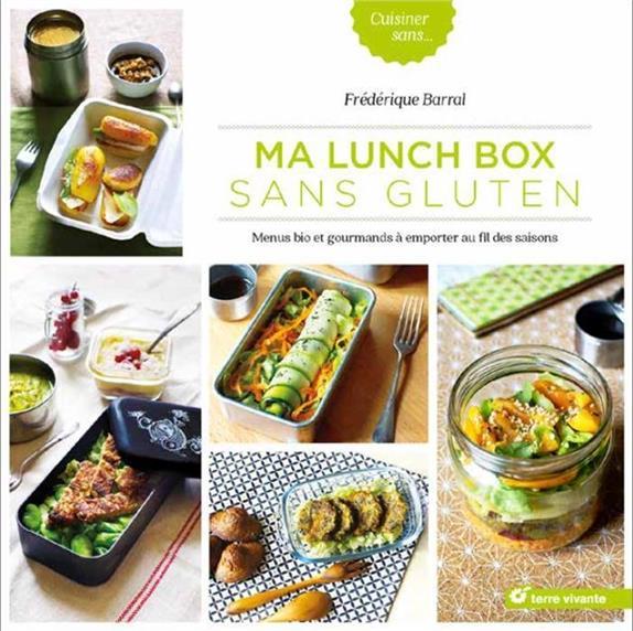 Ma lunch box sans gluten ; menus bio et gourmands à emporter au fil des saisons
