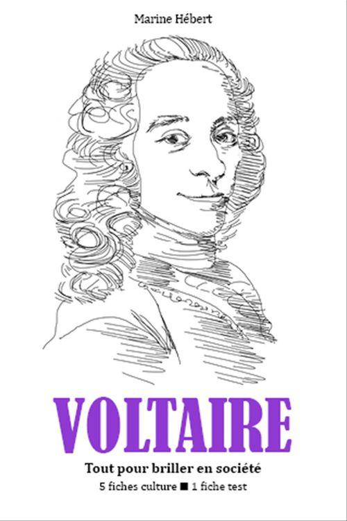Voltaire - Tout pour briller en société
