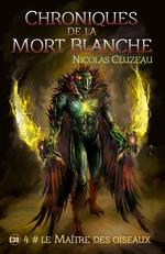 Vente EBooks : Le maître des oiseaux  - Nicolas Cluzeau