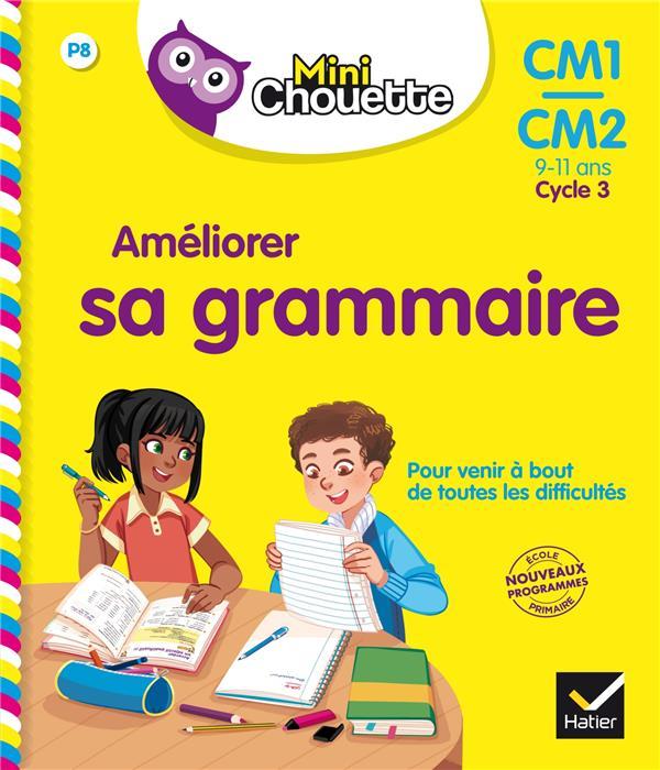AMELIORER SA GRAMMAIRE  -  CM1CM2 Rodes Jean-Jacques