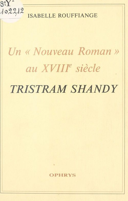 Un nouveau roman au xviiie siecle  tristram shandy