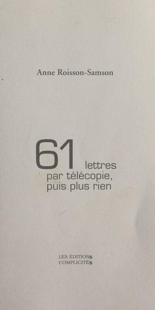 61 lettres par tlecopie, puis plus rien