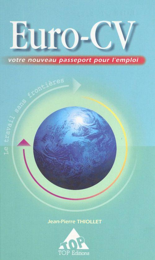 Euro-cv - votre nouveau passeport pour l'emploi