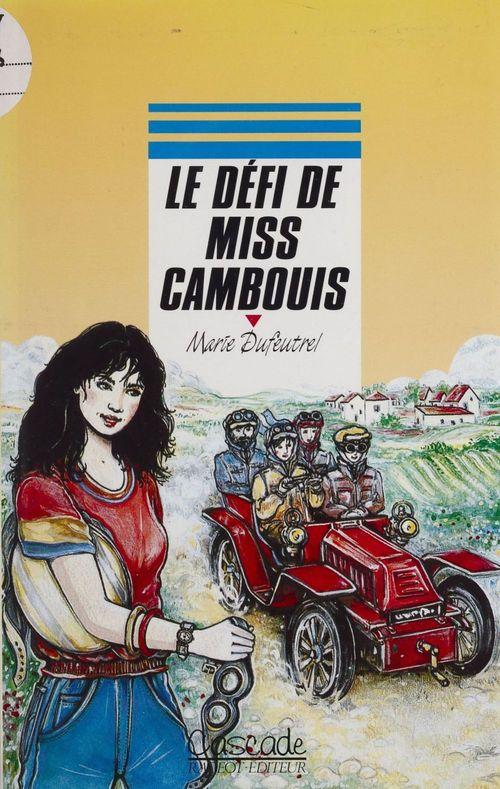 Le defi de miss cambouis