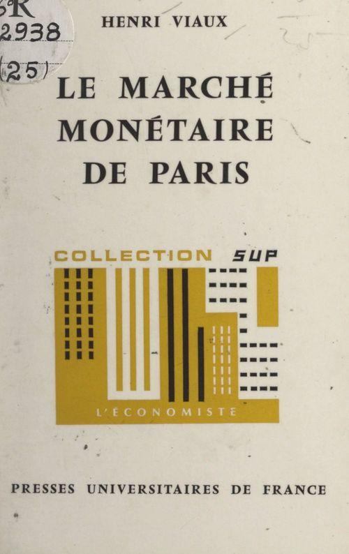 Le marché monétaire de Paris