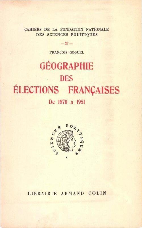 Géographie des élections françaises de 1870 à 1951