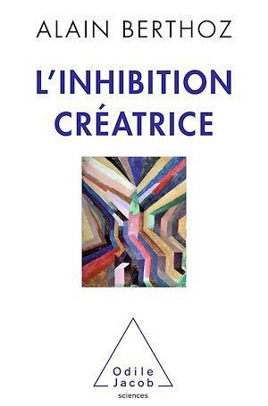 L' Inhibition créatrice