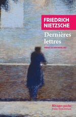 Vente Livre Numérique : Dernières Lettres  - Friedrich Nietzsche