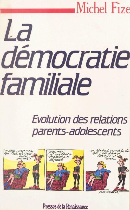 La démocratie familiale