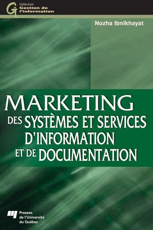 Marketing des systèmes et services d'information et de documentation