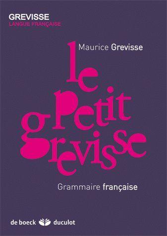 Le petit Grevisse ; grammaire française