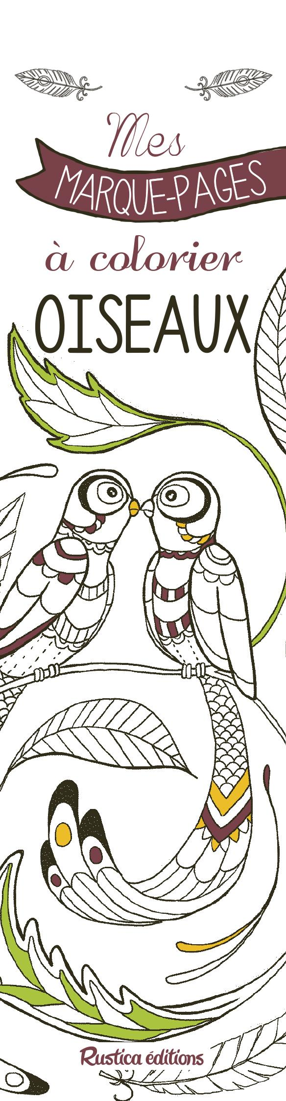 Mes Marques Pages A Colorier Oiseaux Marica Zottino Rustica Papeterie Coloriage Le Hall Du Livre Nancy