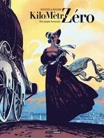 Vente EBooks : Kilomètre Zéro - Tome 1 - Une épopée ferroviaire  - Stéphane Piatzszek