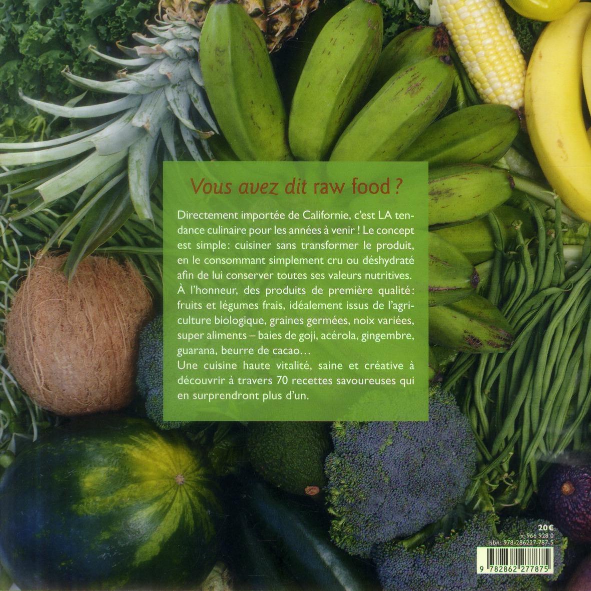 cuisiner cru ; 70 recettes raw food