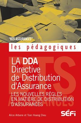 La DDA ; directive de distribution d'assurance ; les nouvelles règles en matière de distribution d'assurances