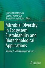Microbial Diversity in Ecosystem Sustainability and Biotechnological Applications  - Bhavdish Narain Johri - Tulasi Satyanarayana - Subrata Kumar Das