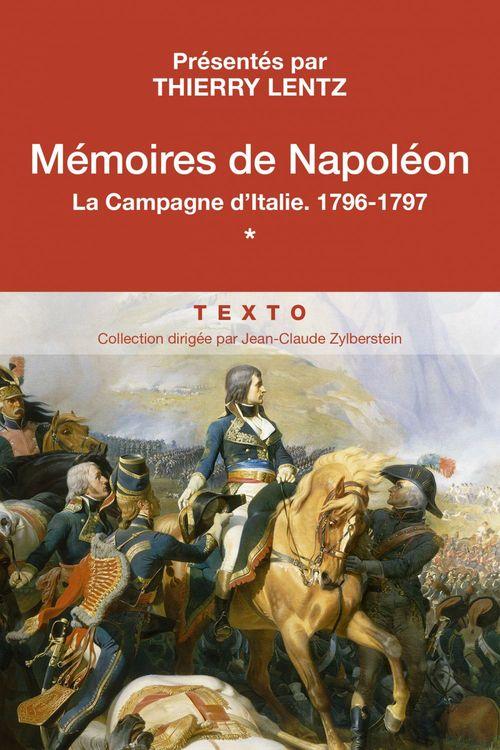 Mémoires de Napoléon t.1 ; la campage d'Italie