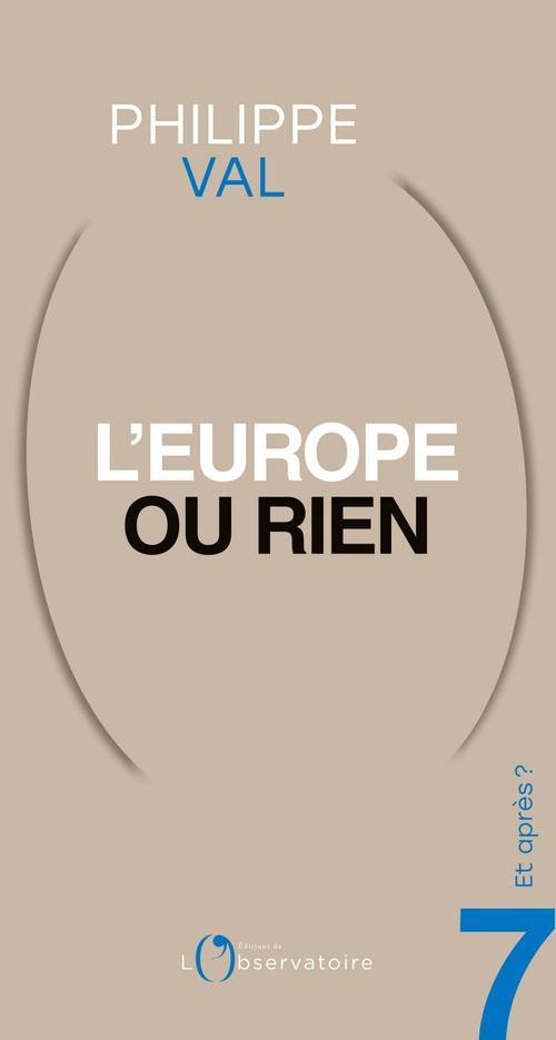 Et après? #7 L'Europe ou rien