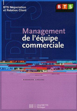 Management De L'Equipe Commerciale, Bts Nrc, Livre De L'Eleve, Ed. 2005