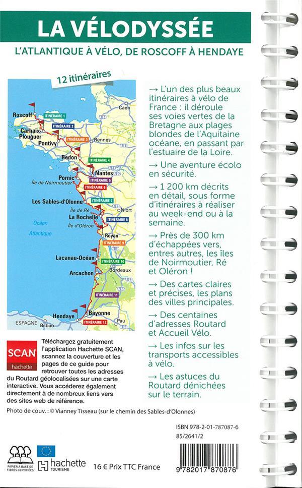 guide du Routard ; la Vélodyssée : l'Atlantique à vélo, de Roscoff à Hendaye
