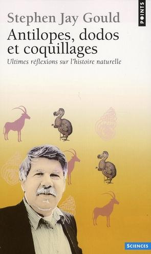 Antilopes, dodos et coquillages ; ultimes réflexions sur l'histoire naturelle
