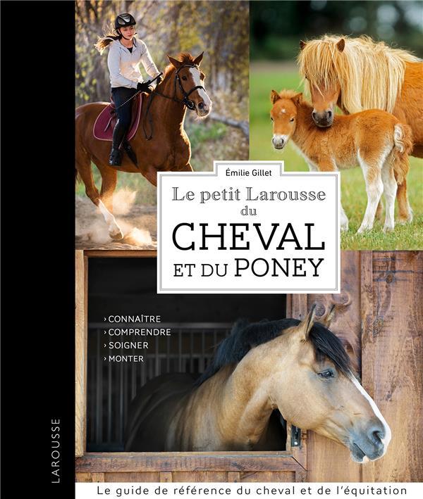 Le petit Larousse des cheval et du poney