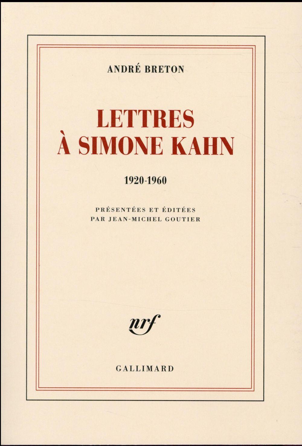 Lettres à Simone Kahn ; 1920-1960