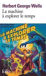 Couverture de La machine à explorer le temps ; l'île du docteur moreau