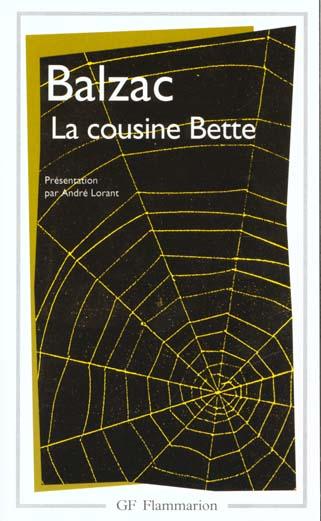 COUSINE BETTE (LA) - - EDITION, AVEC NOTES ET ARCHIVES DE L'OEUVRE