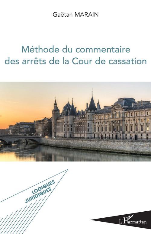 Méthode du commentaire des arrêts de la Cour de cassation