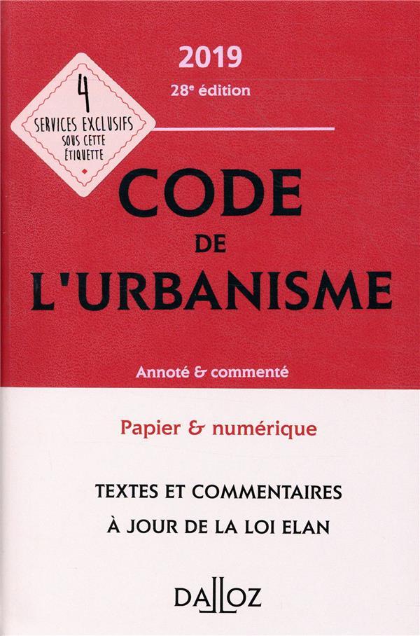 Code de l'urbanisme annoté et commenté (éditon 2019)