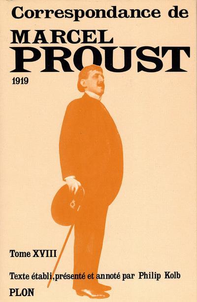 Correspondances de Marcel Proust t.XVIII ; 1919