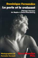 Vente Livre Numérique : La perle et le croissant  - Dominique Fernandez