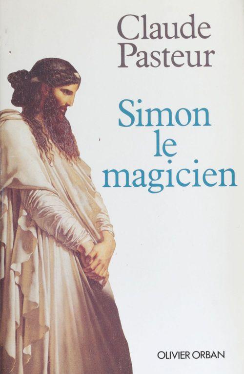 Simon le magicien  - Pasteur/C  - Claude Pasteur