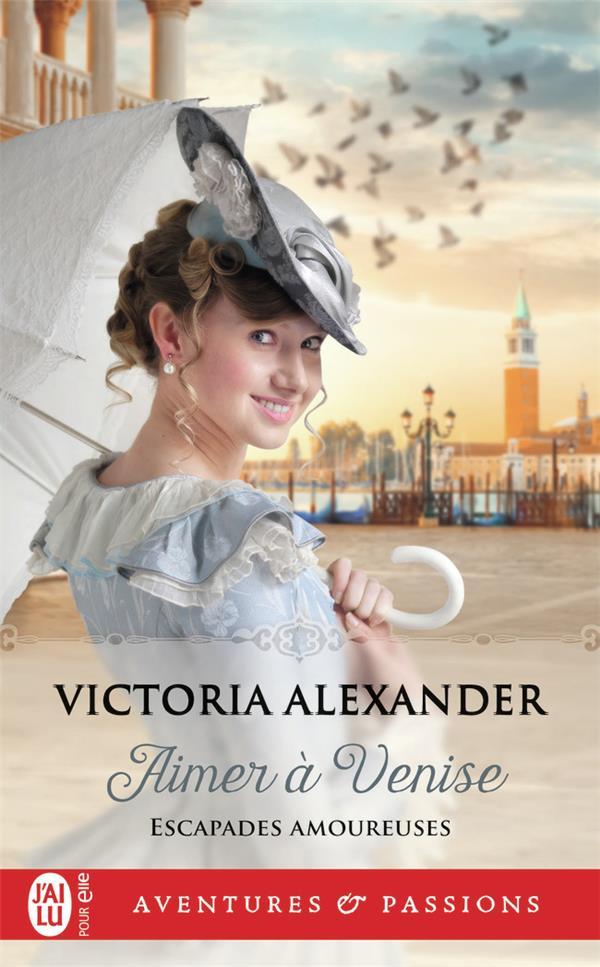 Escapades amoureuses T.2 ; aimer à Venise