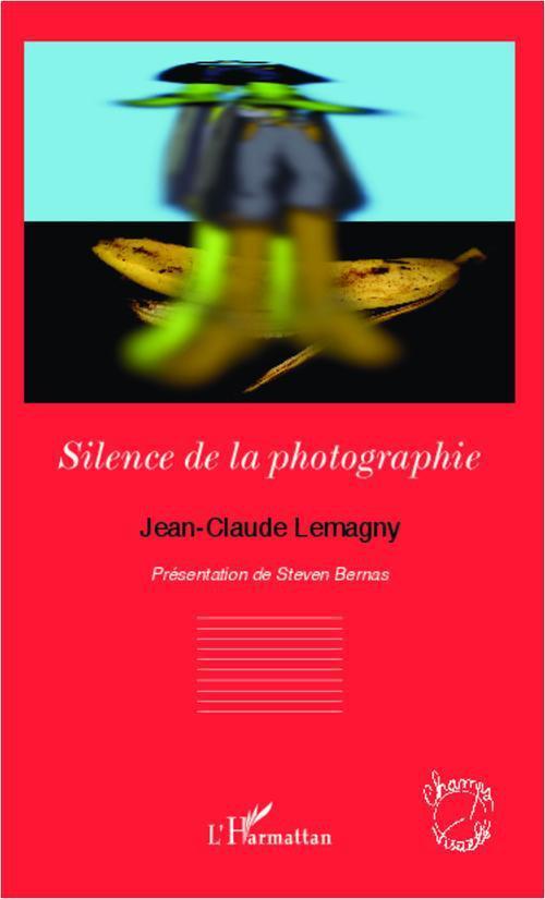 Le silence de la photographie